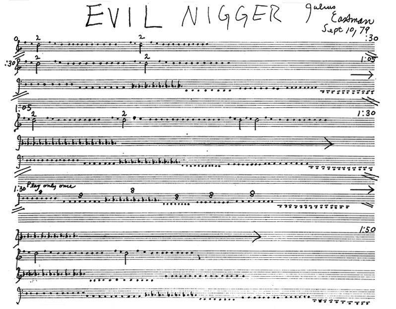 Julius Eastman - Evil Nigger Score